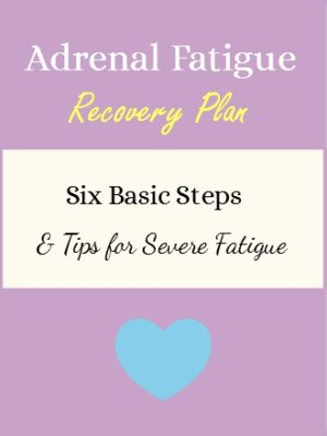 Adrenal Fatigue Recovery Plan