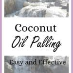Coconut Oil Pulling. Easy and Effective. How to do coconut oil pulling. Coconut oil and adrenal fatigue. Natural remedies for adrenal fatigue. HPA axis dysregulation.