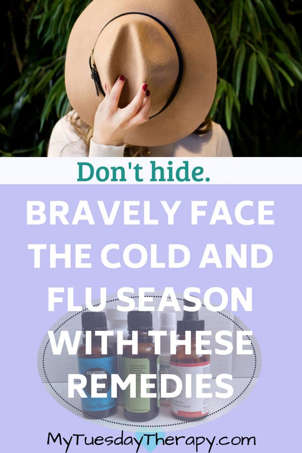 Don't hide. Bravely face the cold and flu season with these remedies.