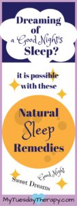 Dreaming of a good night's sleep? It is possible with these natural sleep remedies.