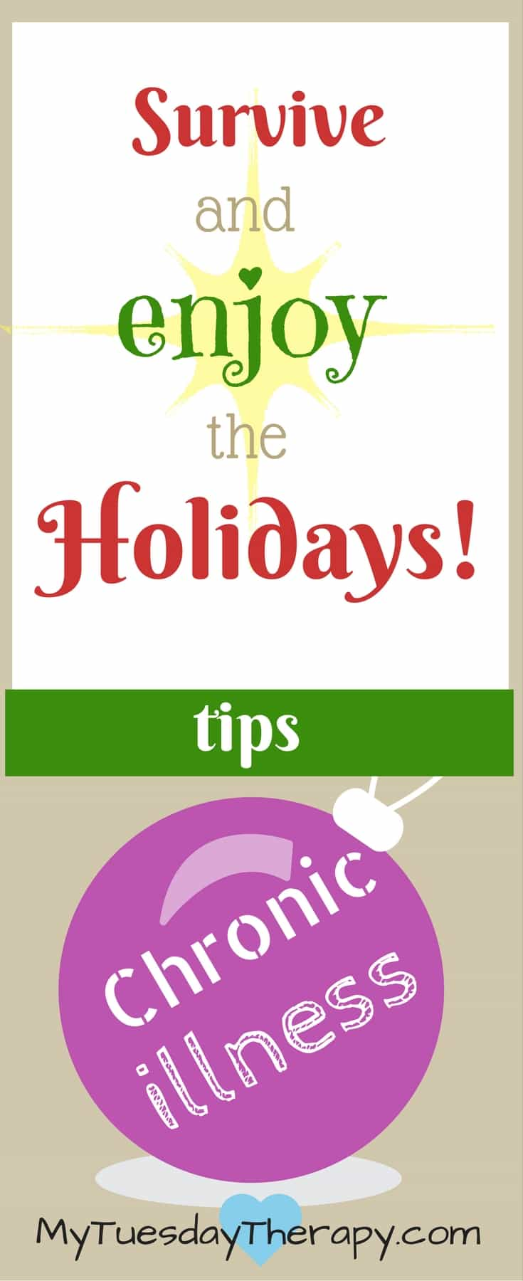Don't dread the Holidays! With these simple tips you will not only survive but also ENJOY the Holidays! | Survive the Holidays with Chronic Illness | Chronic Fatigue #Christmas #survivetheholidays #chronicillness #adrenalfatigue