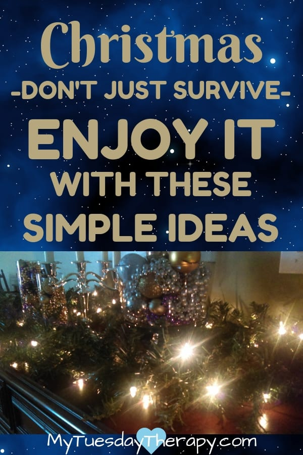 Don\'t dread the Holidays! With these simple tips you will not only survive but also ENJOY the Holidays! Easy Christmas Ideas. Don\'t wear yourself out running around like a deer this Christmas. Enjoy it with these simple ideas and have energy left to start a new year. Free Christmas Planner and EASY Christmas bucket list for family. Survive the Holidays with chronic fatigue #Christmas #survivetheholidays #chronicillness #exhausted #familyfun