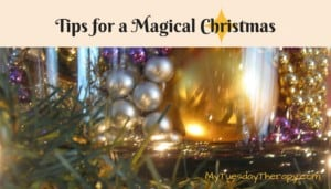 Tips for a Magical Christmas. Don't let your illness to keep you from enjoying this Christmas Season.