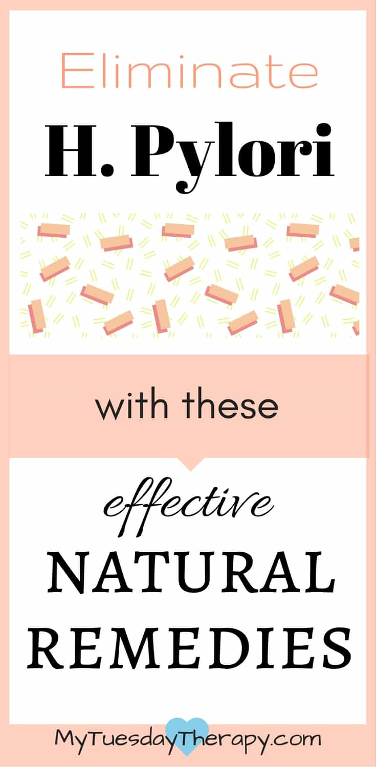 Best H. pylori natural remedies. I used these and they worked for me! | Gut Health | Chronic Fatigue  | Fibromyalgia | Adrenal Fatigue | Detox | #chronicillness #guthealth #hpylori #naturalremedies