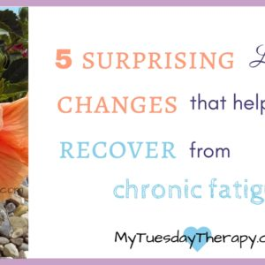 5 surprising lifestyle changes that helped me to recover from chronic fatigue. | Adrenal Fatigue Natural Treatments | Adrenal Fatigue Diet | #adrenalfatigue #hpaaxisdysfunction #chronicfatigue #chronicillness