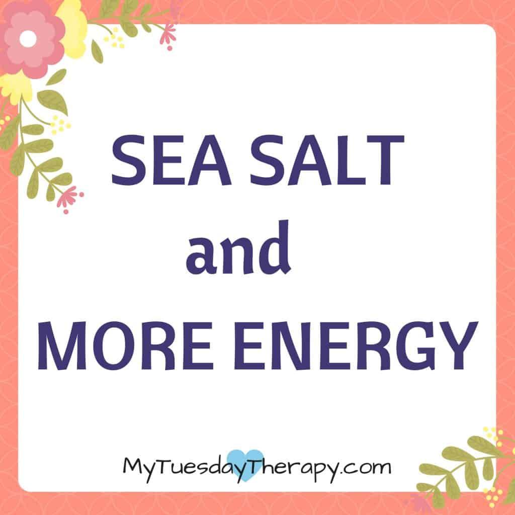 Sea salt and more energy