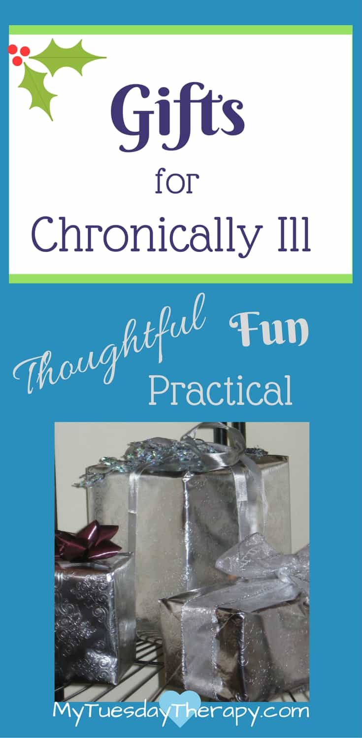 Thoughtful, fun practical gift ideas for your chronically ill loved one. #chronicillness #christmasgifts #chronicfatigue