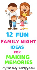12 Amazing Fun-Filled Family Night Ideas