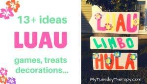 13+ ideas for Luau. Games, treats, decorations. A luau-limbo-hula sign.
