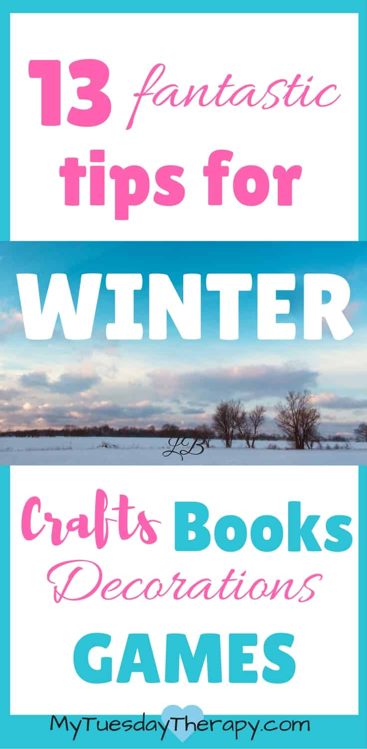 Check out these tips to make the winter special for you kids! Ideas for winter themed crafts, books, games, and decorations! #winteractivitiesforkids #familyfun #wintercrafts #gamesforkids #winter