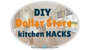 DIY Dollar Store Kitchen Hacks