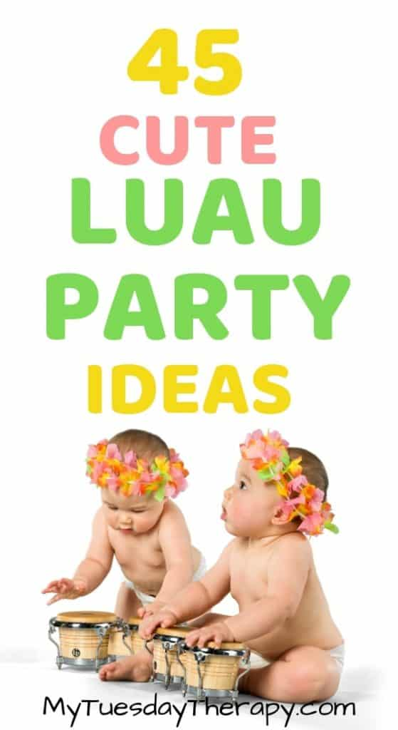 Easy Luau Party Ideas.
