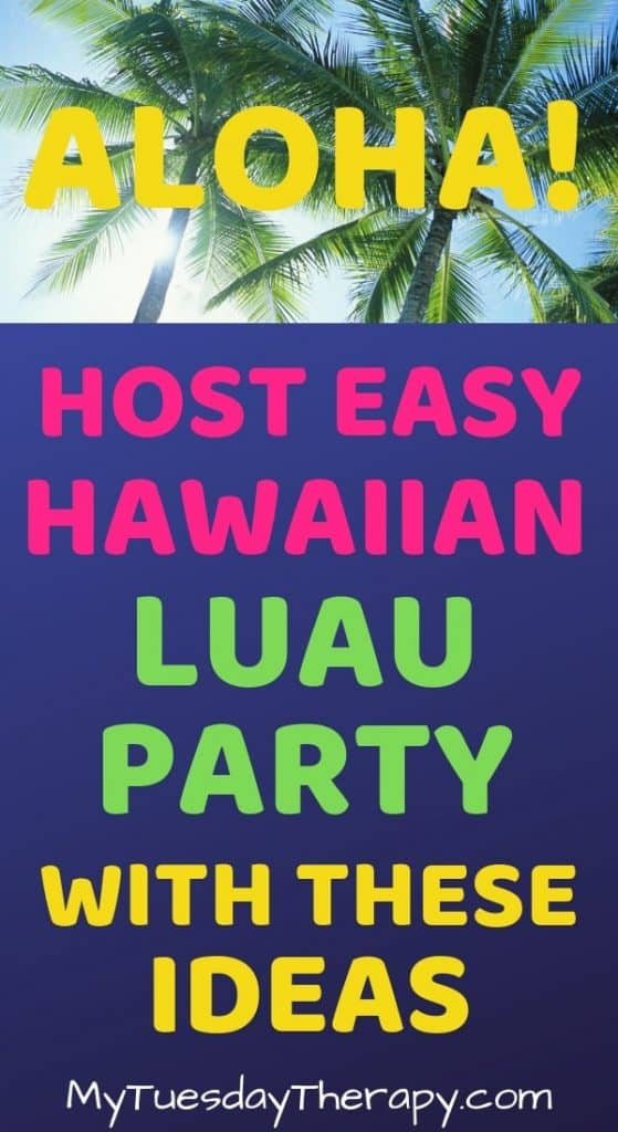 Hawaiian Luau Party Ideas. Summer fun with friends!