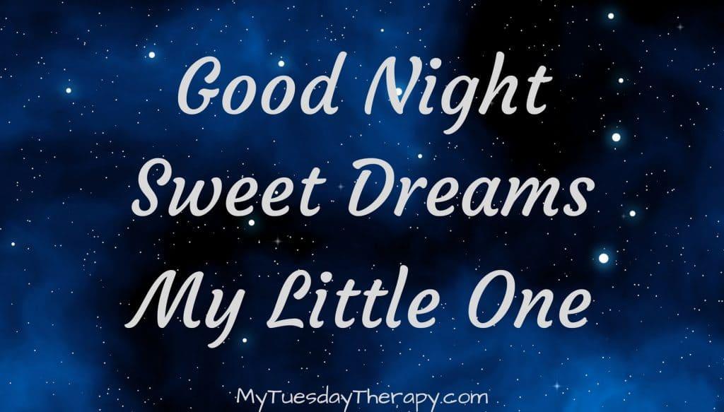 Good Night Sweet Dream My Little One. Starry sky.