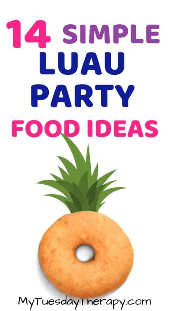 Easy Luau Party Food Ideas. Summertime! Things to do with friends!