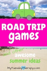 Road trip games and other awesome summer ideas!