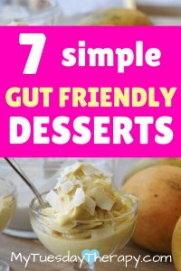 Gut Friendly meals need a healthy probiotic dessert! Image and Recipe Credit: A Gut Feeling