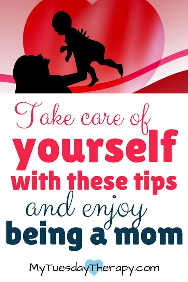 Take care of yourself with these tips and enjoy being a mom. It is hard to give if your cup is empty. Don't neglect yourself.