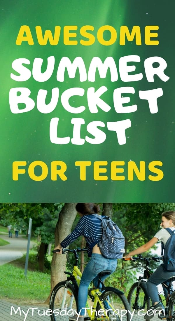 Awesome Summer Bucket List For Teens.
