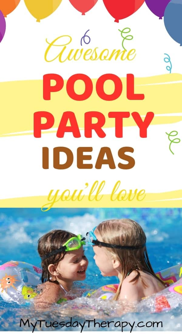 Pool Party Ideas For Kids.