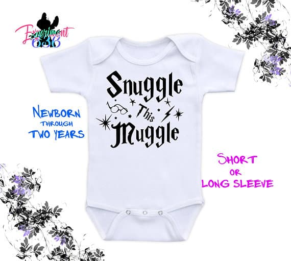 Snuggle this muggle baby shower idea. (an image of onesies that say snuggle this muggle. Image credit Experiment 636) Harry Potter party.
