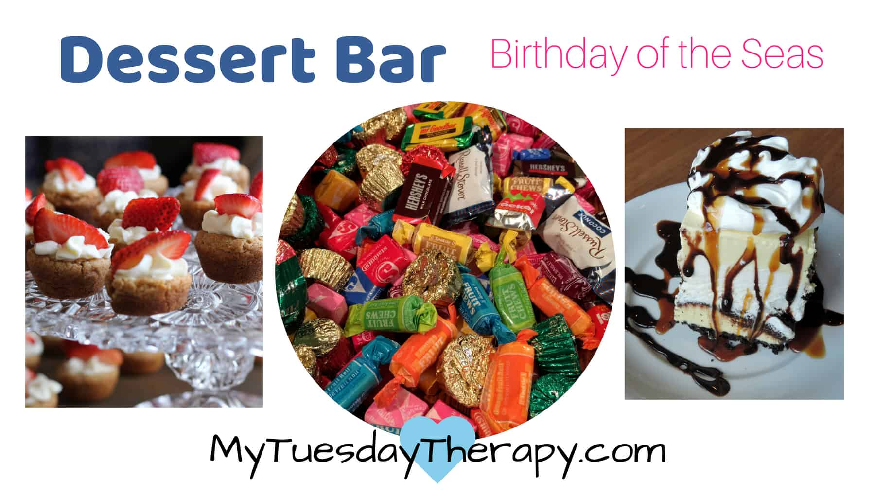 Ideas for 13th birthday party. Dessert Bar at the Birthday of the Seas Party.