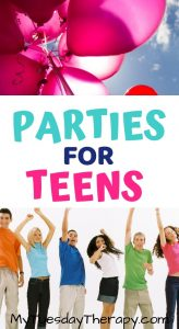 Parties for Teens