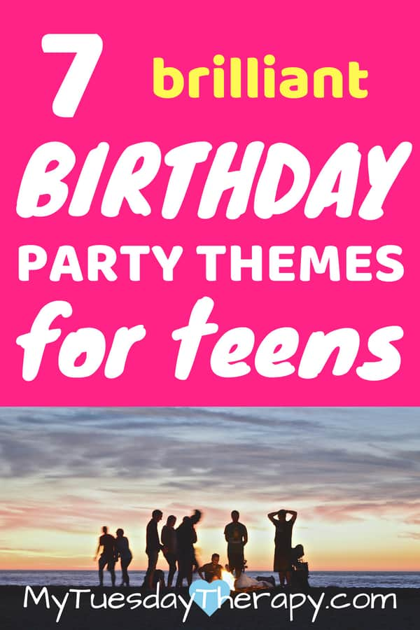 Birthday party ideas for teens. Birthday themes for teen boys and girls.