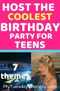 Cool Teen Birthday Party Ideas