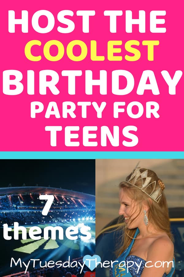 Teen Birthday Party Themes Fun