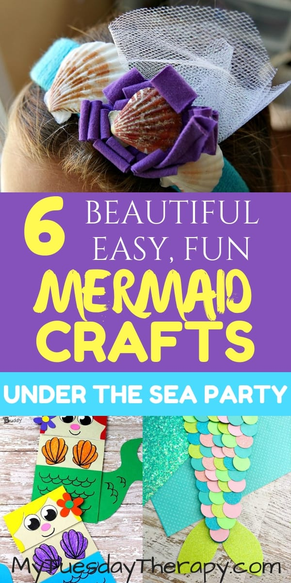 Beautiful, Easy, Fun Mermaid Crafts for Under the Sea Party