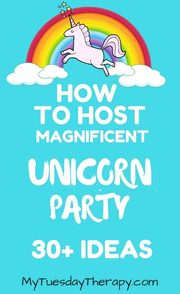 How To Host Magnificent Unicorn Party.