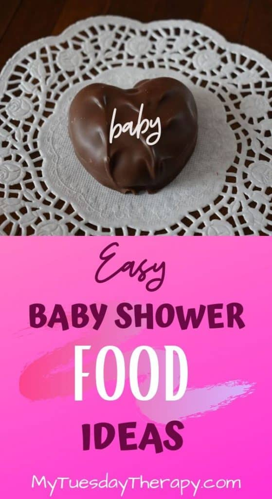 Easy Baby Shower Food Ideas. Chocolate!