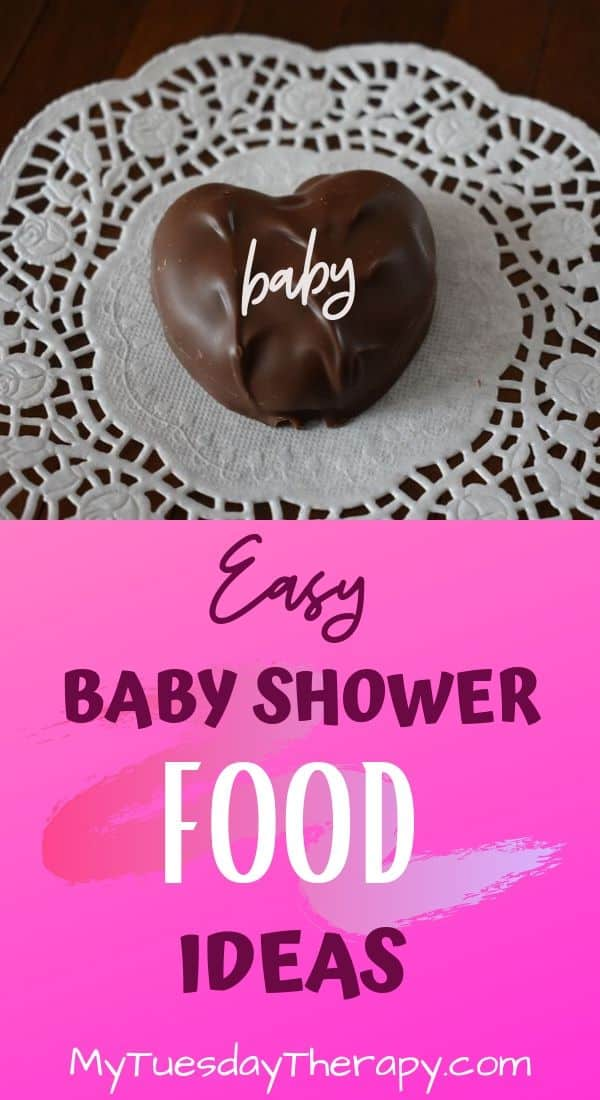 Easy Baby Shower Food Ideas. Chocolate!