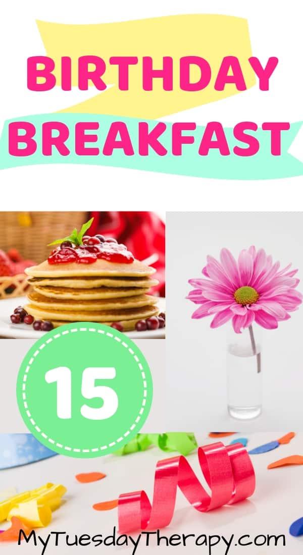 Birthday Breakfast for Teenager.