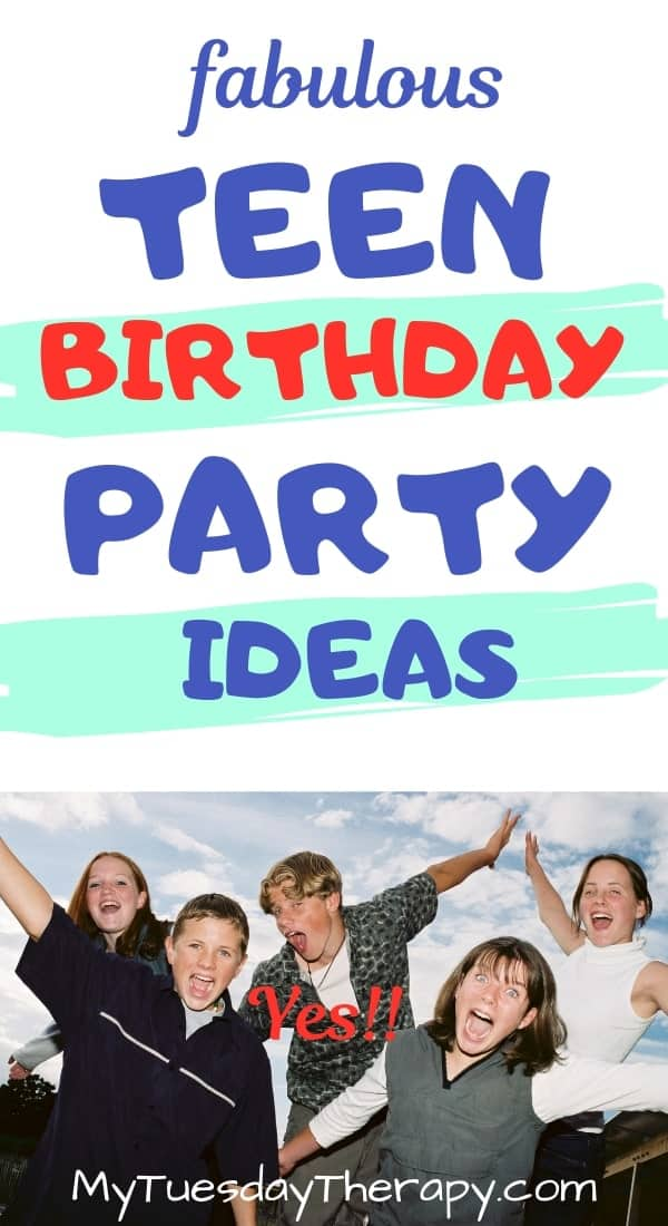 Teen Birthday Party Ideas for Boys and Girls.