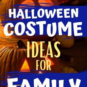 Halloween Costume Ideas for Family