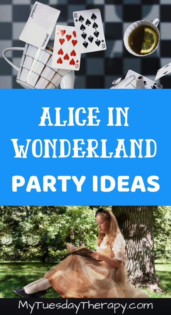 Alice In Wonderland Party Ideas For Teens