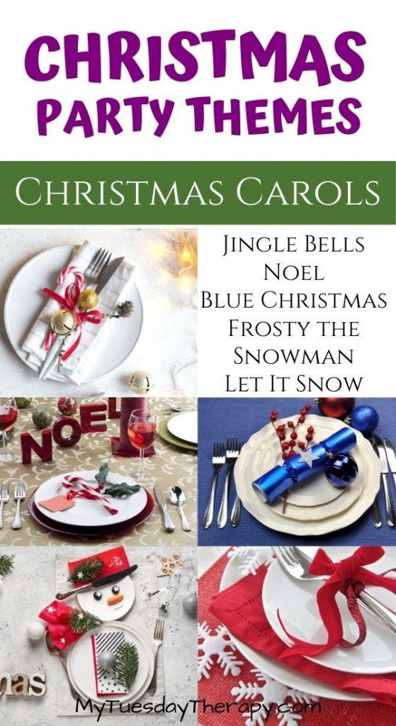Christmas Party Themes: Christmas Carols