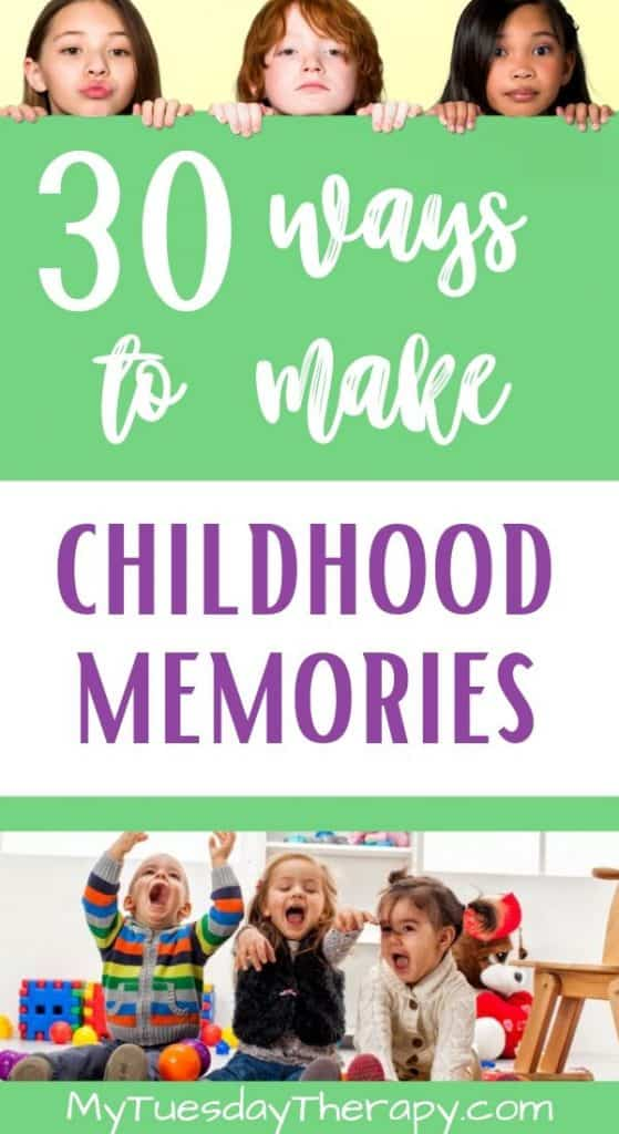 Easy Ways To Make Childhood Memories.
