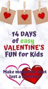 14 Days of Easy Valentine's Fun For Kids. Make memories that last a lifetime. Valentiene's Garland.