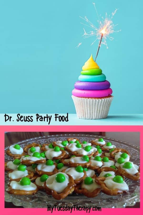 Dr. Seuss party food ideas: rainbow cupcakes and green eggs and ham pretzel bites.