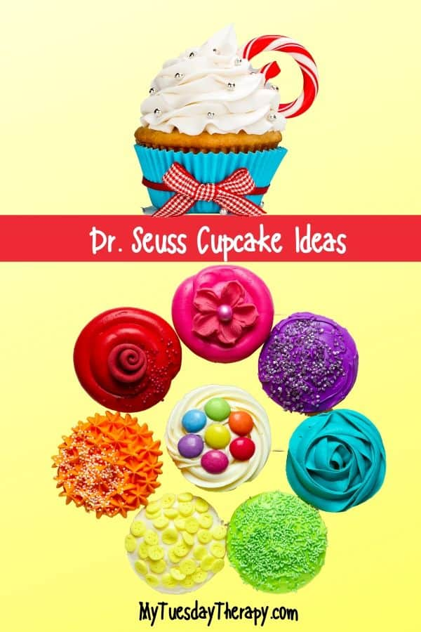 Dr. Seuss Cupcake. Easy is the keyword here. Use colorful frosting and decorations.