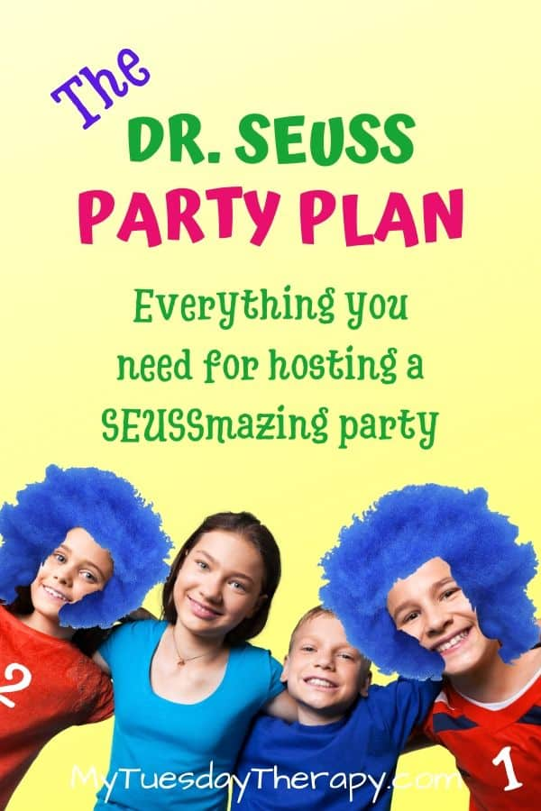 The Dr. Seuss Party Plan. Everything you need for hosting a seussimazing party!