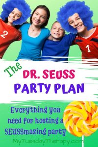 Dr. Seuss Party Plan. Everything you need for hosting a seussmazing party!