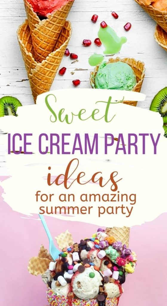 Cool Ice Cream Party Ideas For Decorations Games And Ice Cream Bar