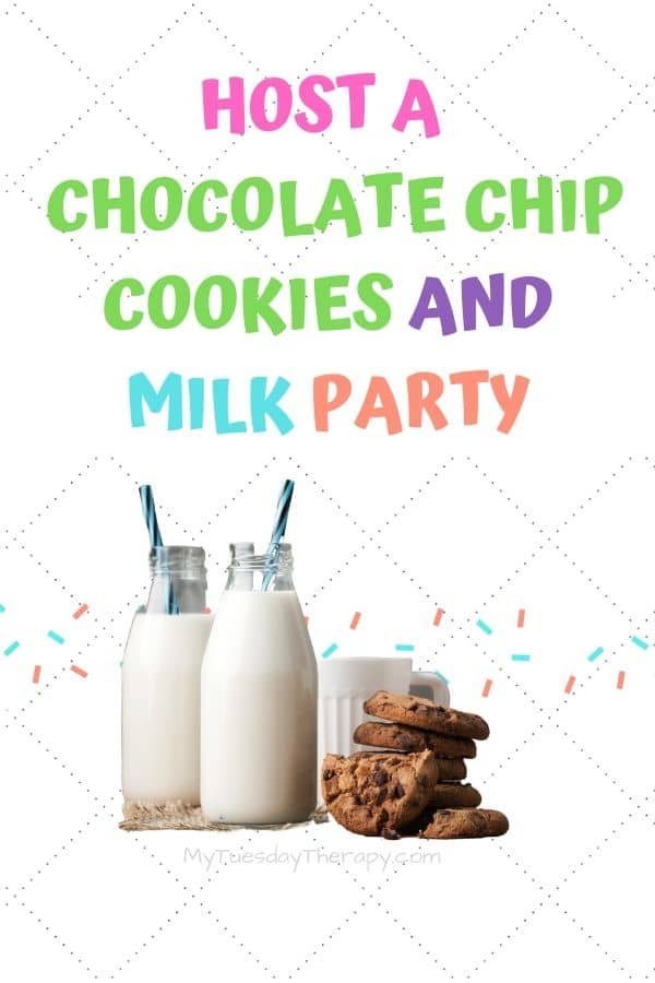 Chocolate Chip Day Idea: host a chocolate chip cookies and milk party!