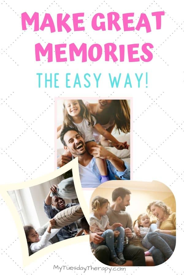 Make Great Memories the Easy Way: Fun Things to Do With Kids