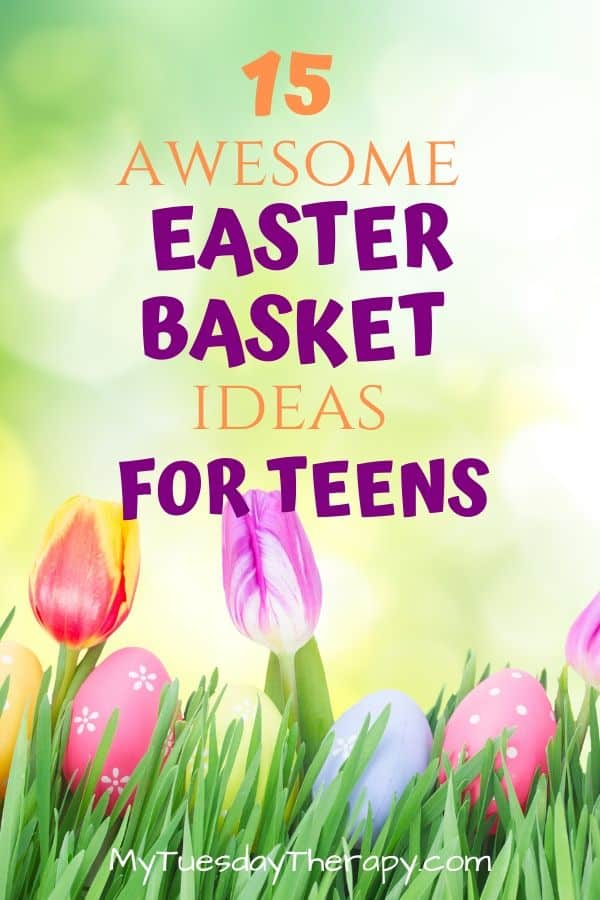 Awesome Easter Basket Ideas for Teens