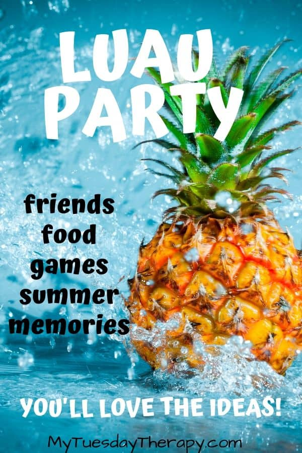 Luau party ideas for adults, teens, kids.